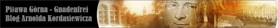Blog o Piławie Górnej - prowadzony przez pasjonata historii A.Kordasiewicza